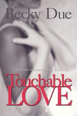 Touchable Love